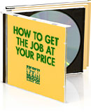 How to Get the Job at your Price Audiobook
